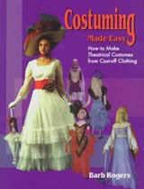 Costuming Made Easy | Barb Rogers |