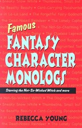 Famous Fantasy Character Monologs | Rebecca Young |