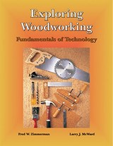Exploring Woodworking | Fred W. Zimmerman |