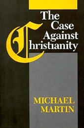 Case Against Christianity PB