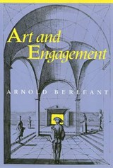 Art and Engagement | Arnold Berleant |