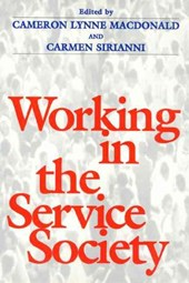 Working in the Service Society | Cameron Lynne Macdonald |