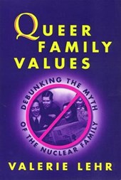 Queer Family Values