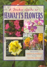 A Pocket Guide to Hawaii's Flowers | L. Miyano |