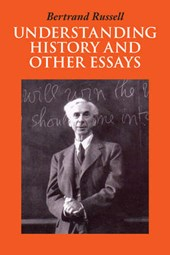 Understanding History and Other Essays