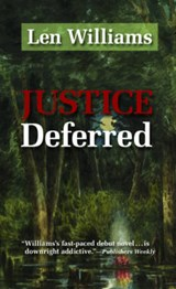 Justice Deferred | Len Williams |