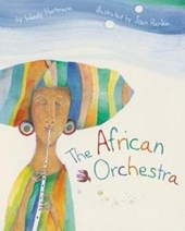 The African Orchestra | Wendy Hartmann |
