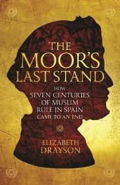 The Moor's Last Stand | Elizabeth Drayson |