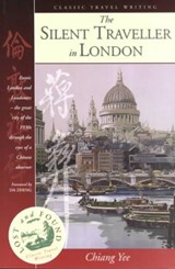 The Silent Traveller in London | Chiang Yee |