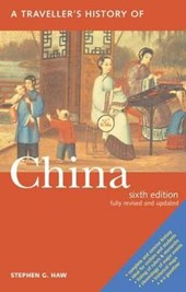 A Travellers History of China | Stephen G. Haw |
