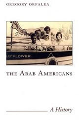 The Arab Americans | Gregory Orfalea |