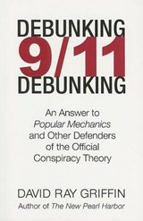 Debunking 9/11 Debunking | David Ray Griffin |
