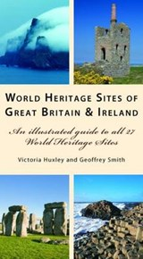 World Heritage Sites of Great Britain and Ireland | Victoria Huxley |