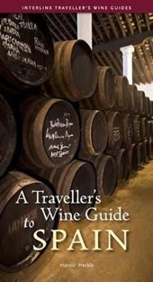 A Traveller's Wine Guide to Spain | Harold Heckle |