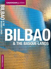 Cadogan Guides Bilbao & the Basque Lands | Facaros, Dana; Pauls, Michael |
