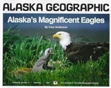 Alaska's Magnificent Eagles | auteur onbekend |