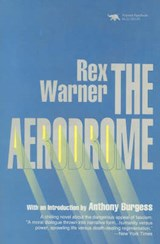 The Aerodrome | Rex Warner |