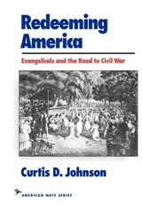 Redeeming America | Curtis D. Johnson |
