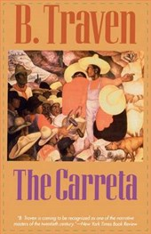 The Carreta | B. Traven |