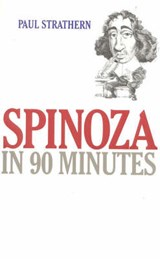 Spinoza in 90 Minutes | Paul Strathern |
