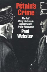 Petain's Crime | Paul Webster |