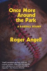 Once More Around the Park | Roger Angell |