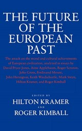 The Future of the European Past | Michael Kramer |