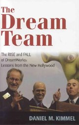 The Dream Team | Daniel M. Kimmel |
