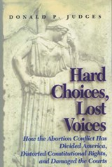 Hard Choices, Lost Voices | Donald P. Judges |