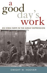 A Good Day's Work | Dwight W. Hoover |