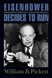 Eisenhower Decides to Run