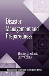 Disaster Management and Preparedness | Schneid, Thomas D.; Collins, Larry |