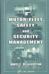 Motor Fleet Safety and Security Management | Daniel Della-Giustina |