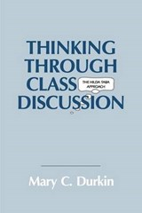 Thinking Through Class Discussion | Mary C. Durkin |