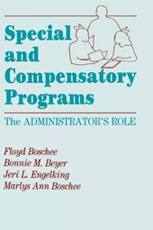 Special and Compensatory Programs | Floyd Boschee |