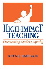 High Impact Teaching | Keen J. Babbage |