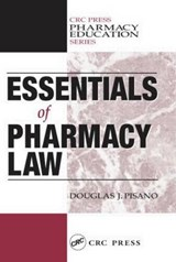 Essentials of Pharmacy Law | Douglas J. Pisano |