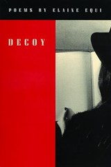 Decoy | Elaine Equi |