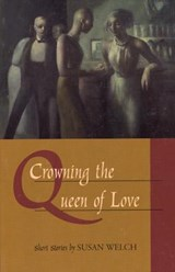 Crowning the Queen of Love | Susan Welch |