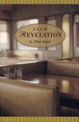 Club Revelation | Allan Appel |