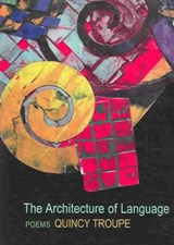 The Architecture of Language | Quincy Troupe |