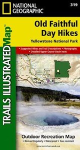 Old Faithful Day Hikes | National Geographic Maps  Trails Illust |