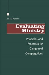 Evaluating Ministry | Jill M. Hudson |