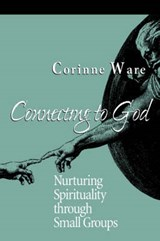 Connecting to God | Corinne Ware |