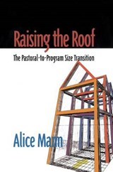 Raising the Roof | Alice Mann |