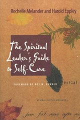 The Spiritual Leader's Guide to Self-Care | Rochelle Melander |