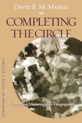 Completing the Circle | David R. McMahill |
