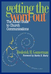 Getting the Word Out | Frederick H. Gonnerman |