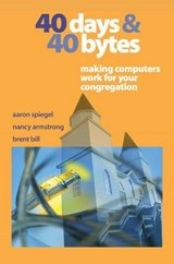 40 Days and 40 Bytes | Aaron Spiegel |