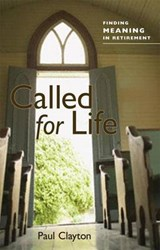 Called for Life | Paul C. Clayton |